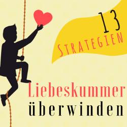 In diesem Artikel findest du 13 Strategien, um deinen Liebeskummer überwinden zu können.