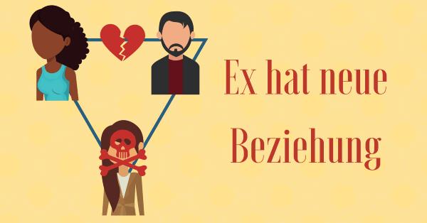 Ex Hat Neuen Freundin Wie Du Deinen Ex Trotzdem Zurückgewinnst