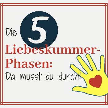 Die 5 Liebeskummer-Phasen: Da musst du durch!